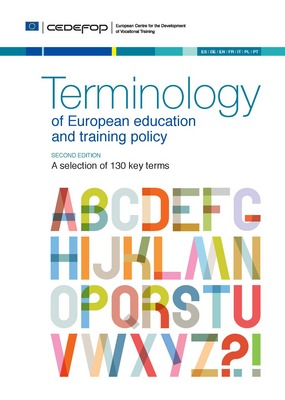 What is the difference between skill gap, skill needs or skill shortage? Is underqualification a synonym for undereducation or underskilling? What is the meaning of green skills? This multilingual glossary defines 130 key terms used in European education and training policy